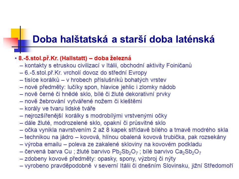 Doba halštatská a starší doba laténská