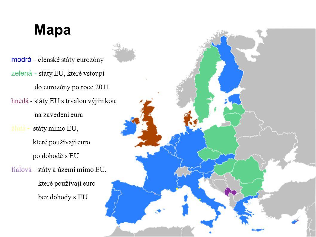 Mapa modrá - členské státy eurozóny zelená - státy EU, které vstoupí