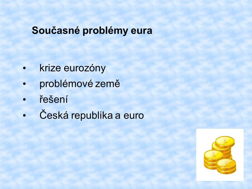 Současné problémy eura