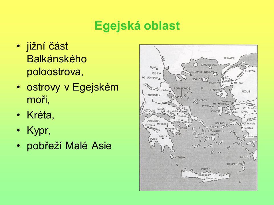 Egejská oblast jižní část Balkánského poloostrova,