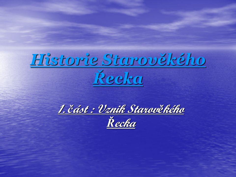 Historie Starověkého Řecka