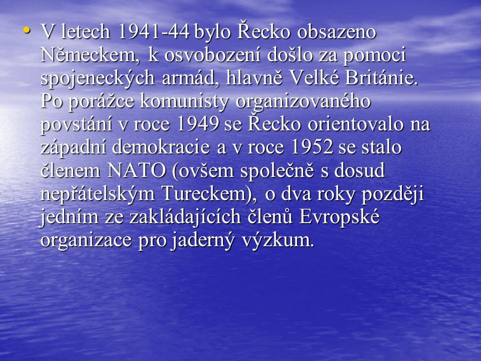 V letech 1941-44 bylo Řecko obsazeno Německem, k osvobození došlo za pomoci spojeneckých armád, hlavně Velké Británie.