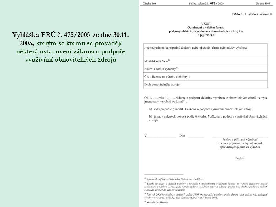 Vyhláška ERÚ č. 475/2005 ze dne 30.11.