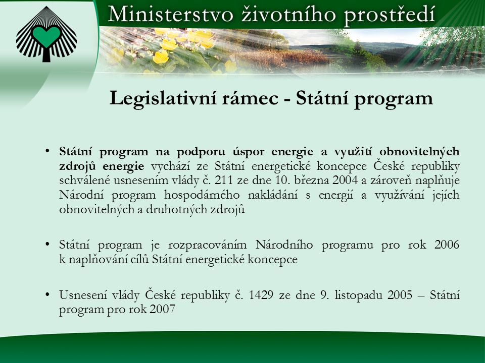 Legislativní rámec - Státní program