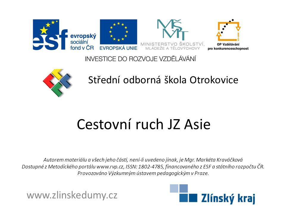 Cestovní ruch JZ Asie Střední odborná škola Otrokovice