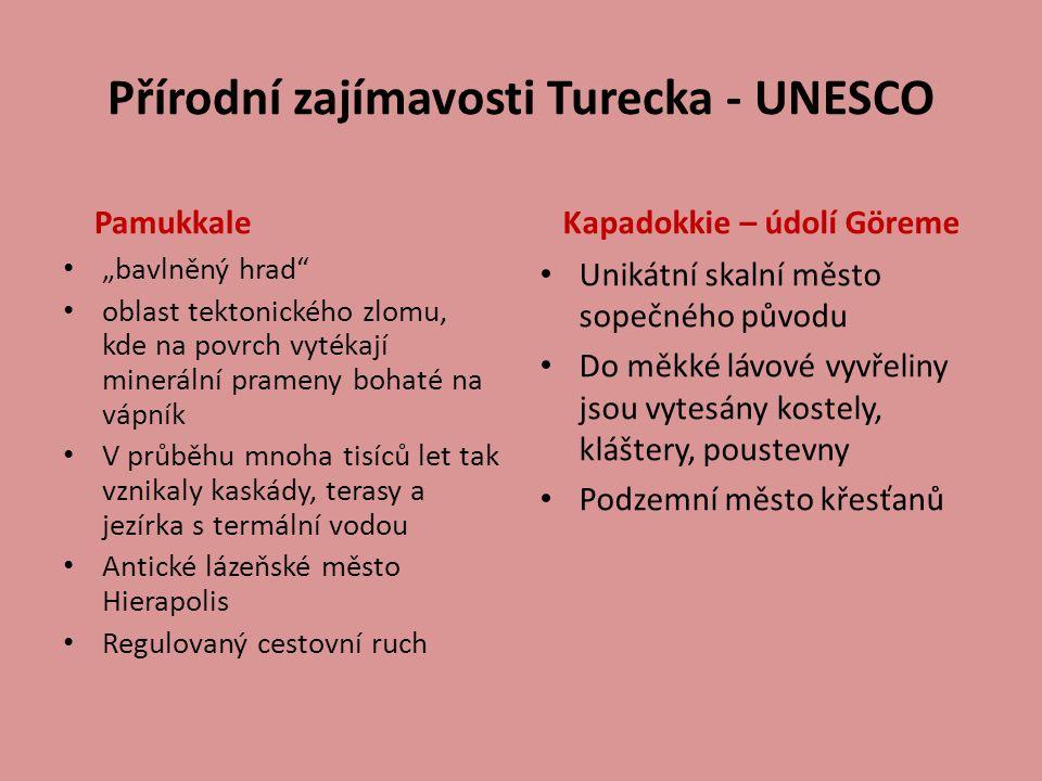 Přírodní zajímavosti Turecka - UNESCO