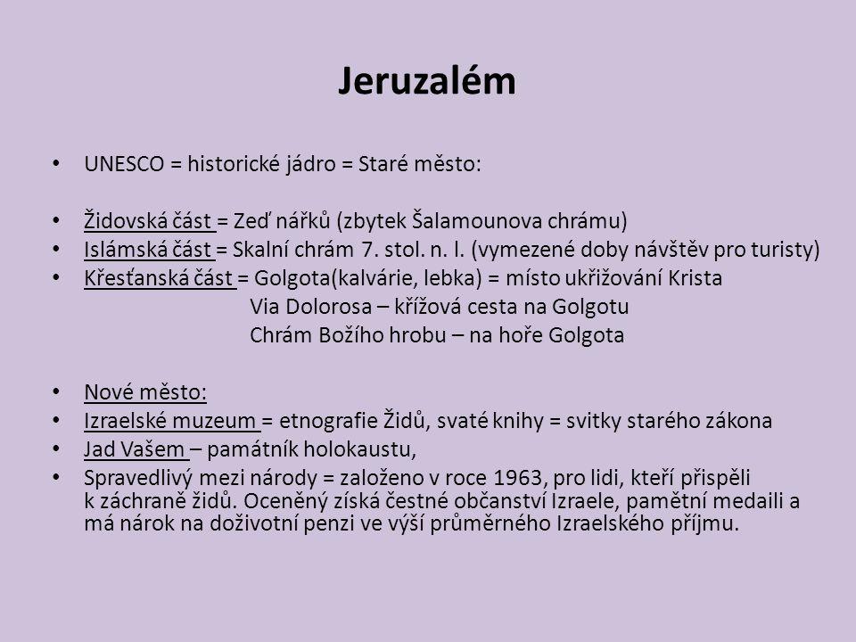 Jeruzalém UNESCO = historické jádro = Staré město: