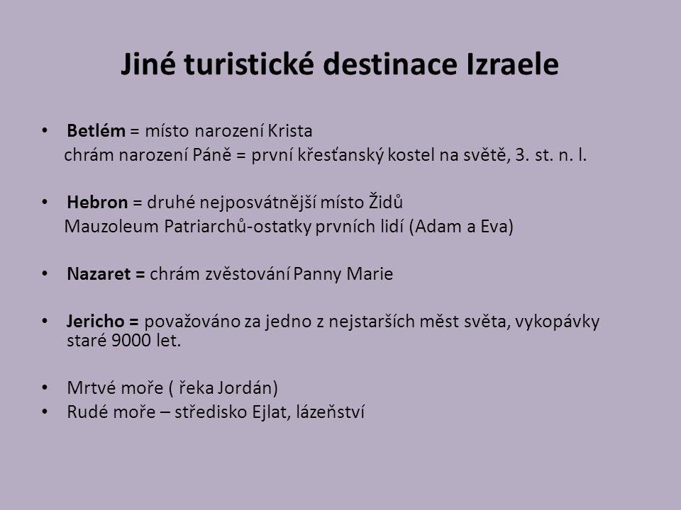 Jiné turistické destinace Izraele