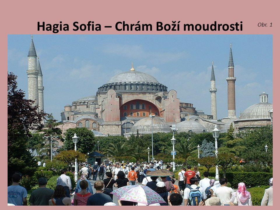 Hagia Sofia – Chrám Boží moudrosti