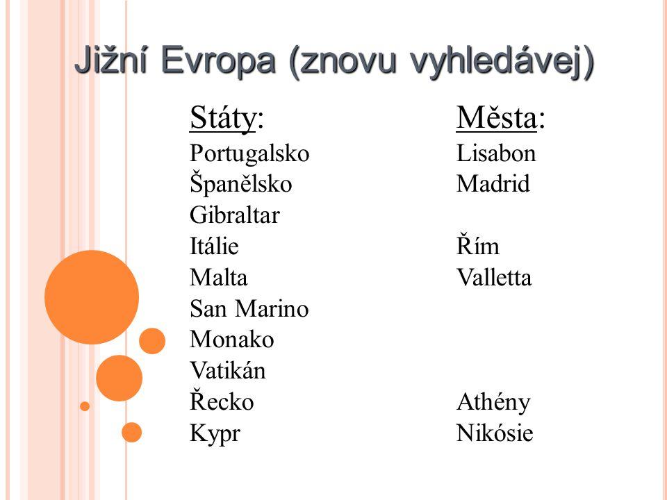 Jižní Evropa (znovu vyhledávej)