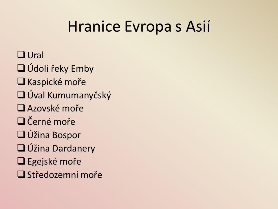 Hranice Evropa s Asií Ural Údolí řeky Emby Kaspické moře