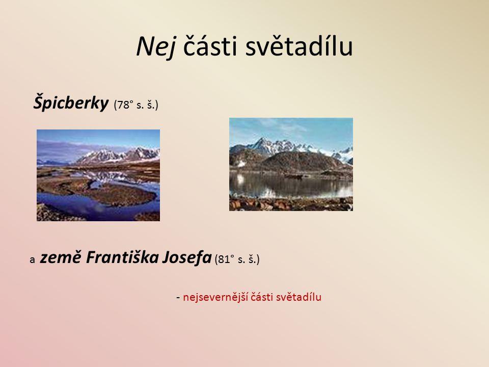 Nej části světadílu Špicberky (78° s. š.)