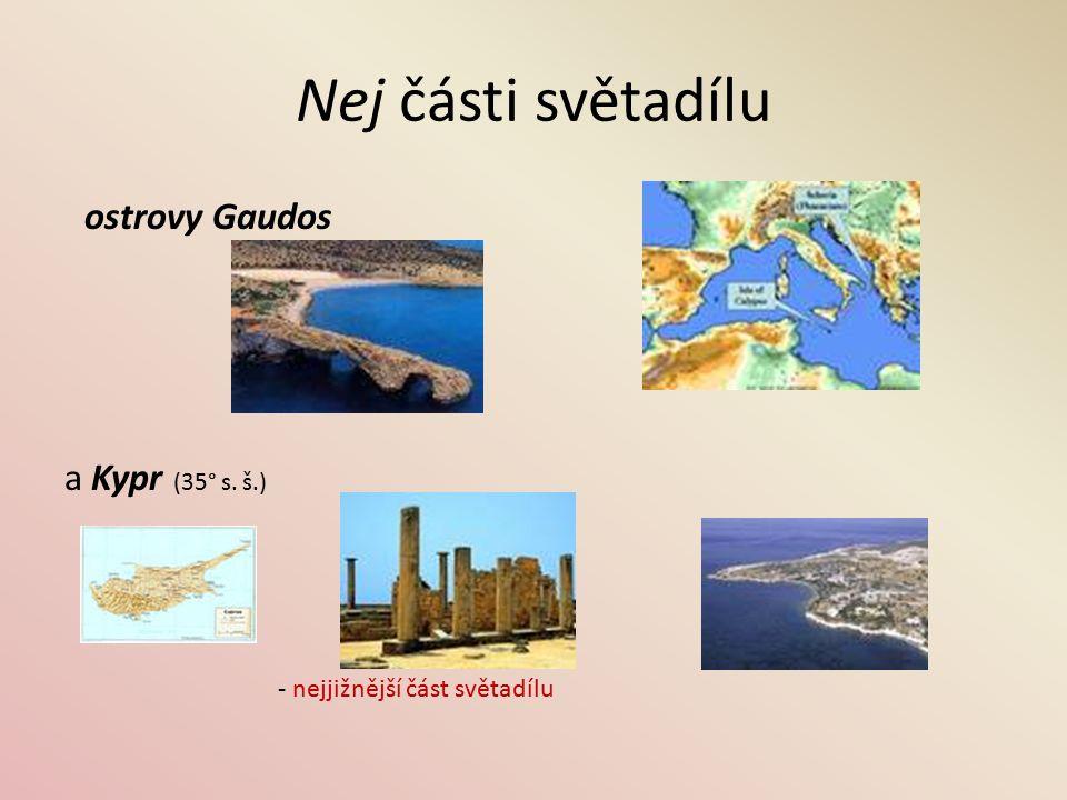 Nej části světadílu ostrovy Gaudos a Kypr (35° s. š.)