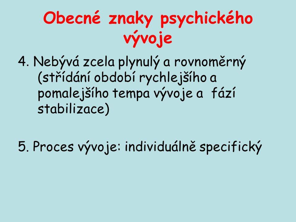 Obecné znaky psychického vývoje