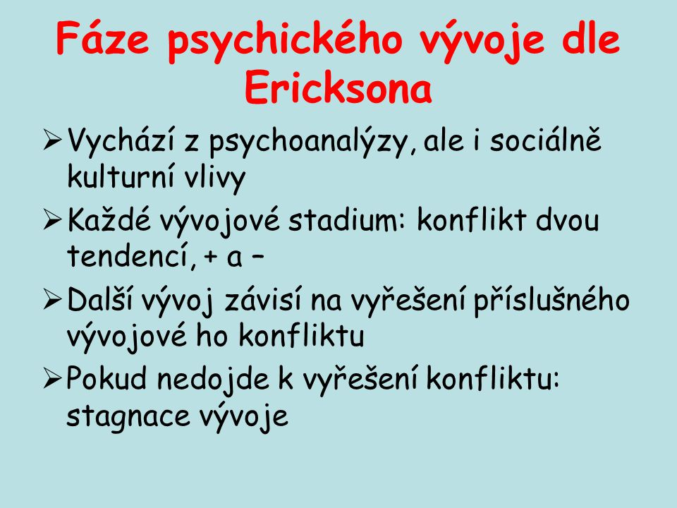 Fáze psychického vývoje dle Ericksona