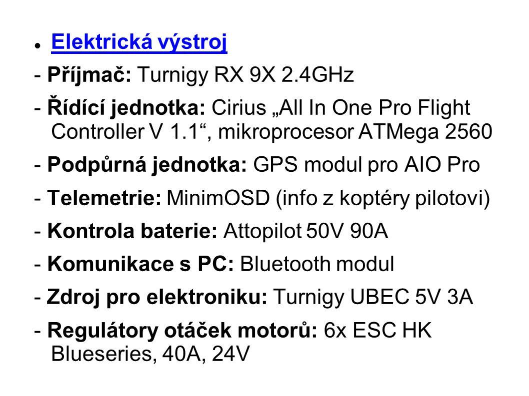 """Elektrická výstroj - Příjmač: Turnigy RX 9X 2.4GHz. - Řídící jednotka: Cirius """"All In One Pro Flight Controller V 1.1 , mikroprocesor ATMega 2560."""
