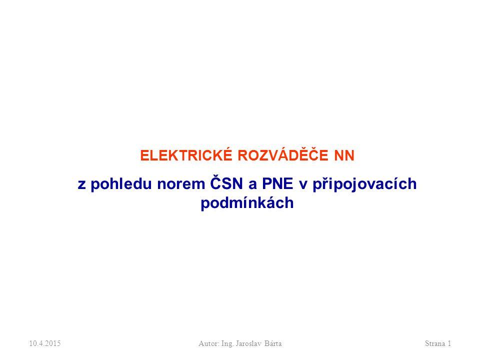z pohledu norem ČSN a PNE v připojovacích podmínkách