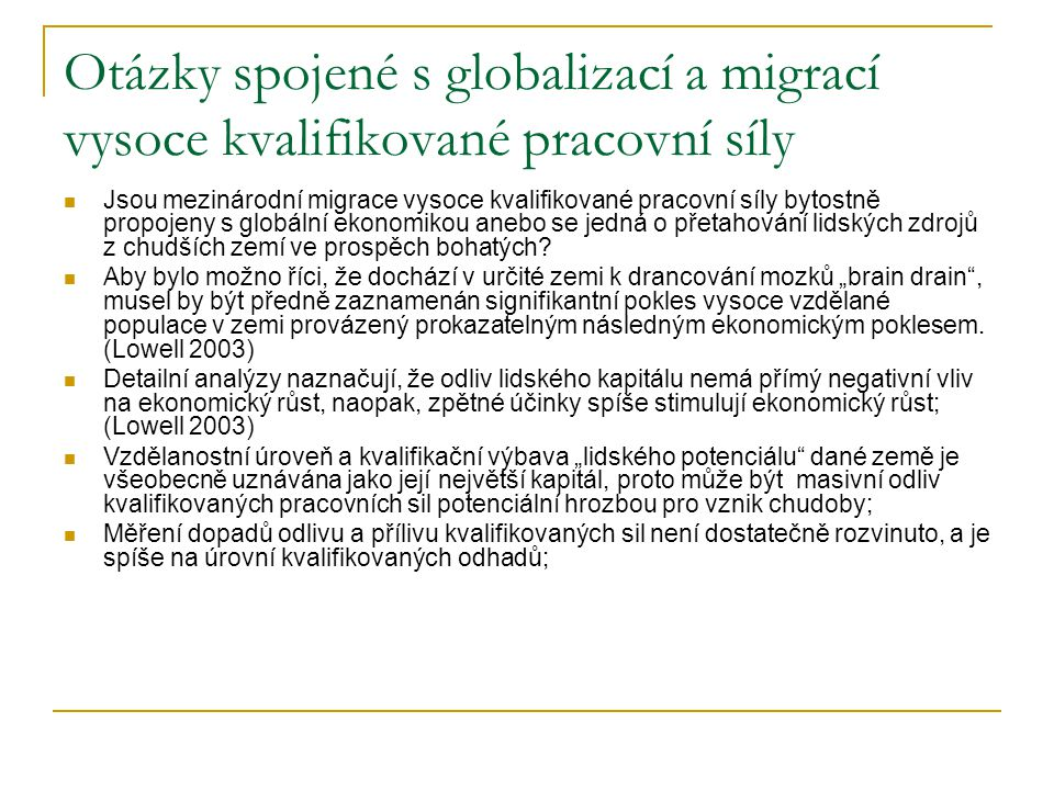 Otázky spojené s globalizací a migrací vysoce kvalifikované pracovní síly