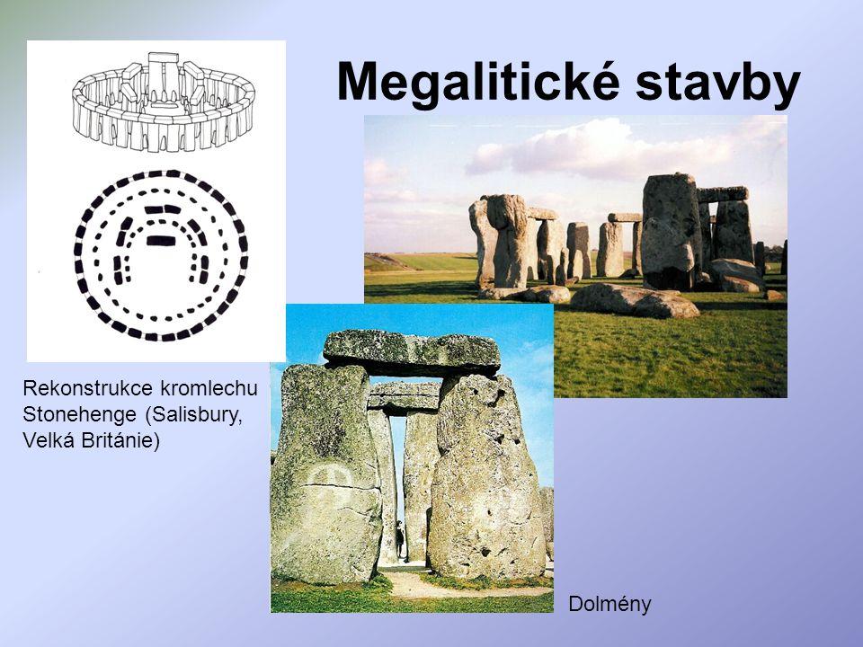 Megalitické stavby Rekonstrukce kromlechu Stonehenge (Salisbury, Velká Británie) Dolmény