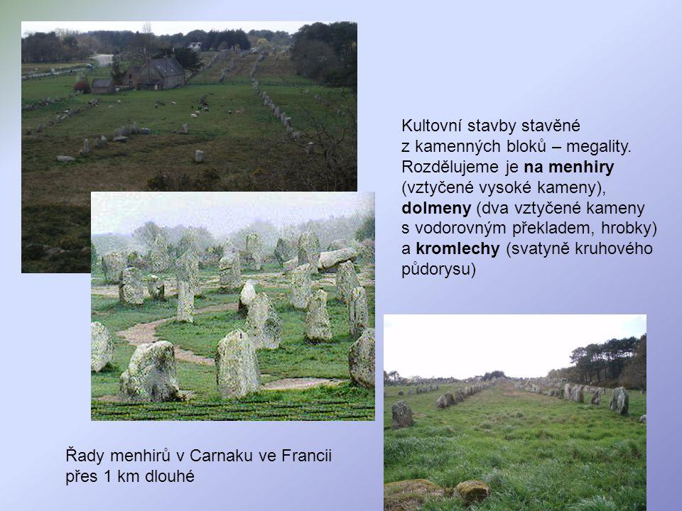 Kultovní stavby stavěné z kamenných bloků – megality