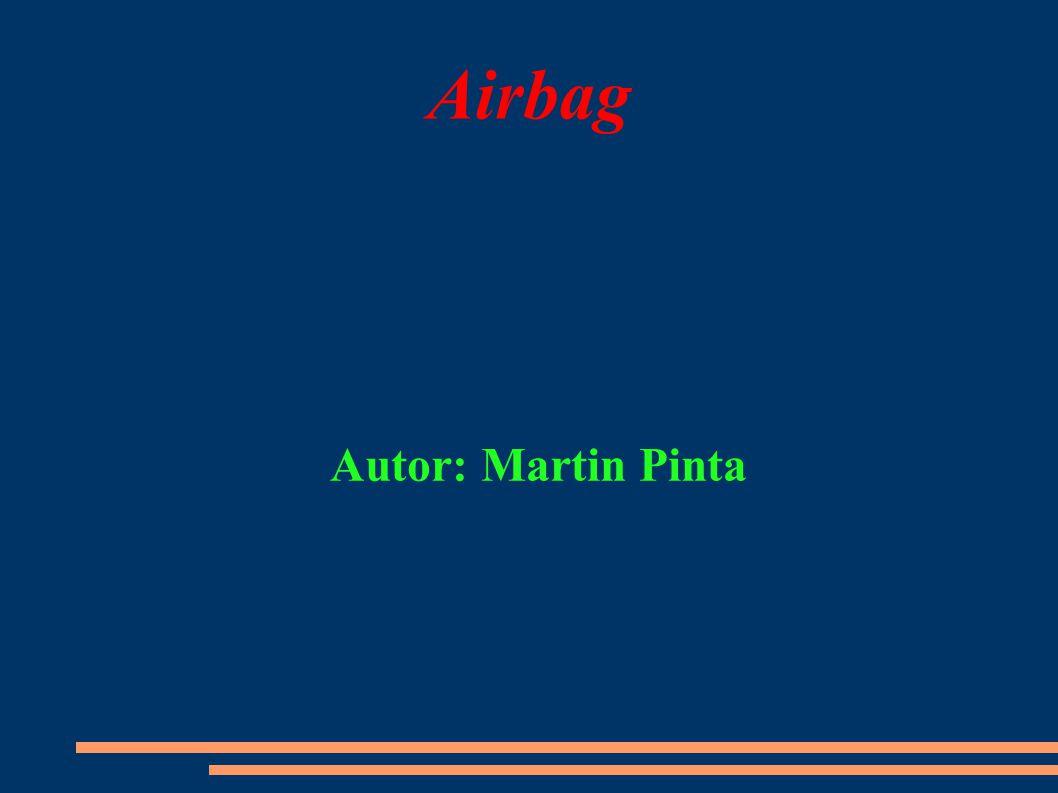 Airbag Autor: Martin Pinta