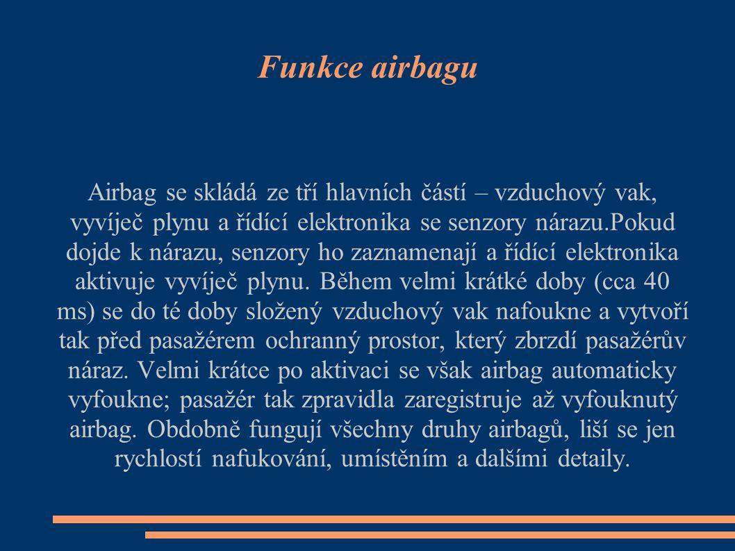 Funkce airbagu