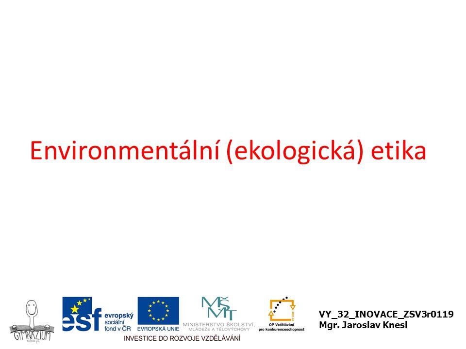 Environmentální (ekologická) etika
