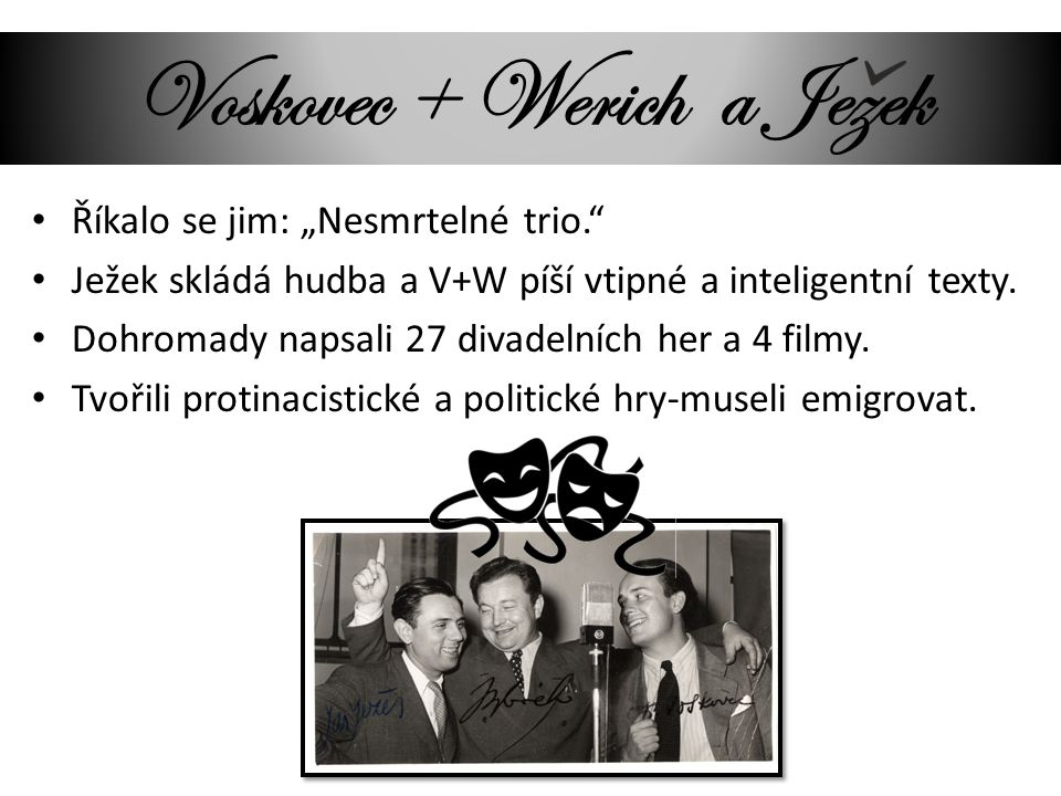 Voskovec + Werich a Jezek