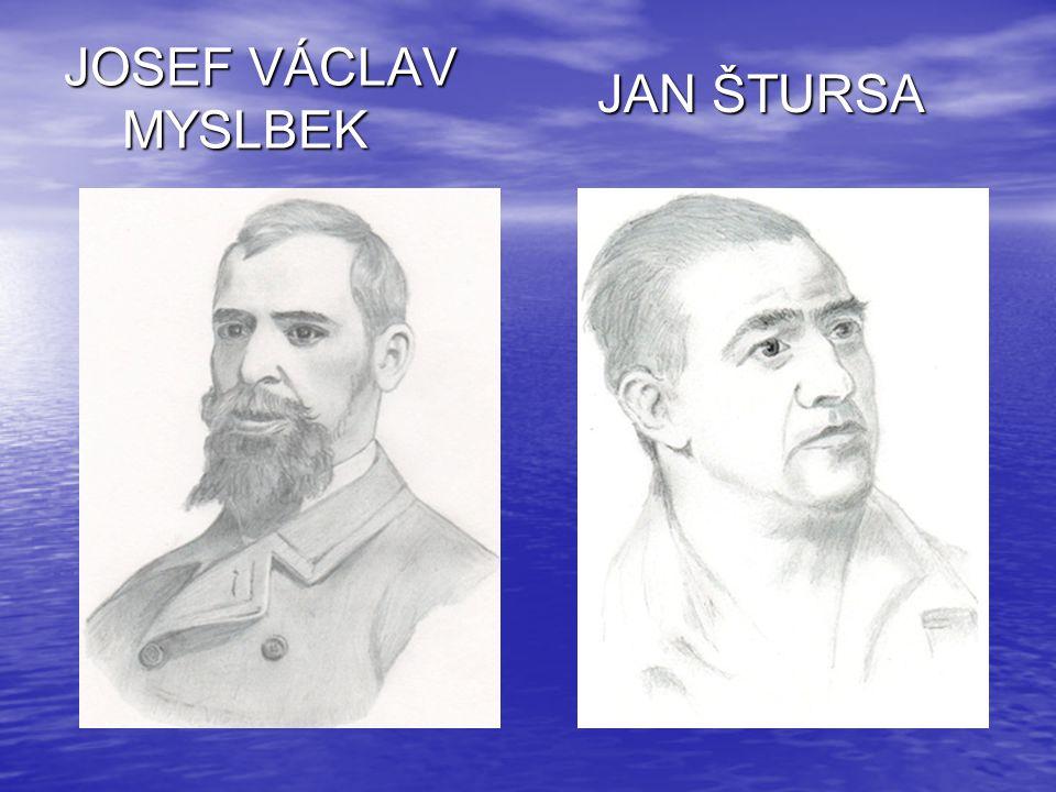 JOSEF VÁCLAV MYSLBEK JAN ŠTURSA