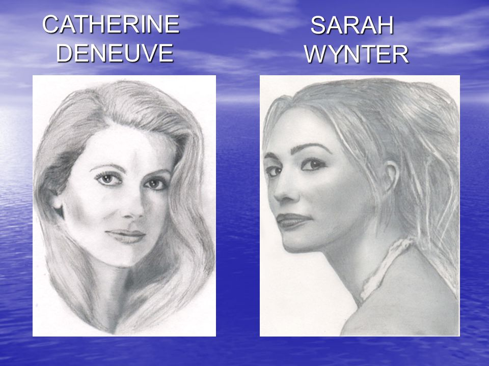 CATHERINE DENEUVE SARAH WYNTER