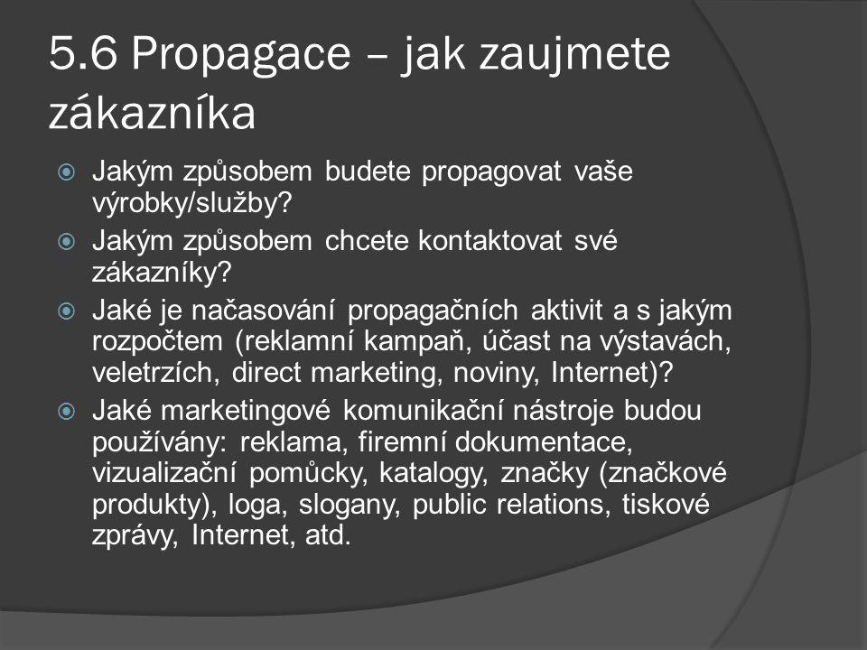 5.6 Propagace – jak zaujmete zákazníka