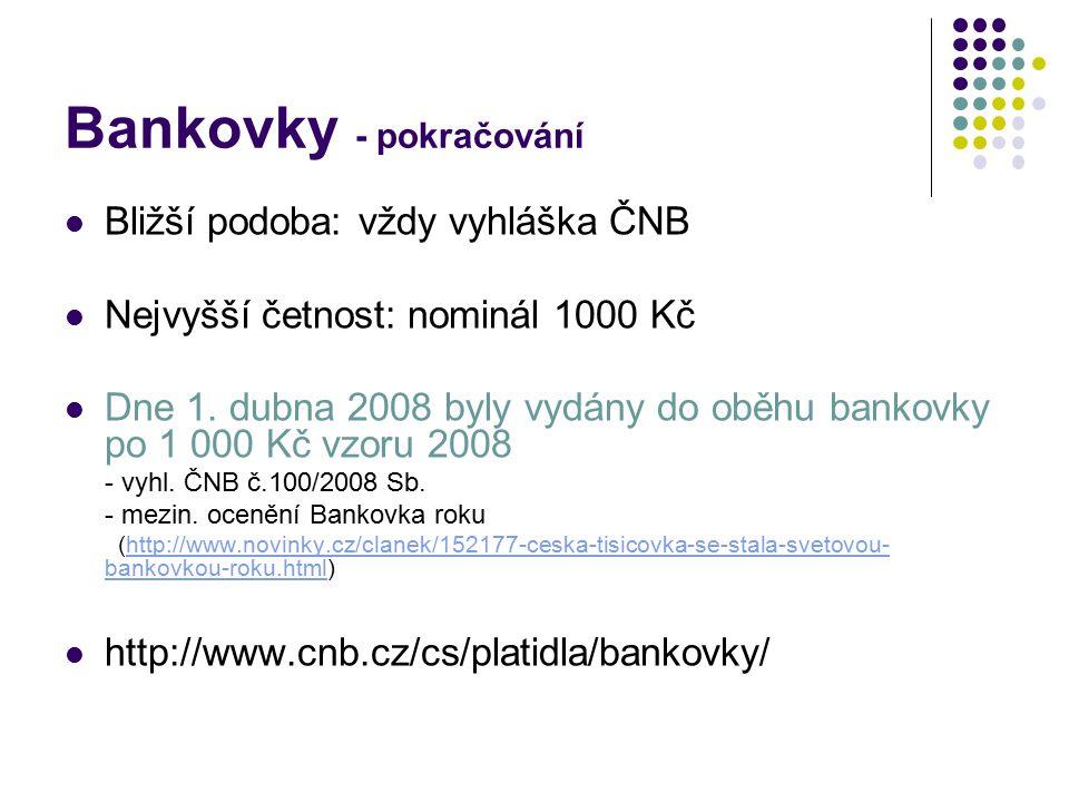 Bankovky - pokračování