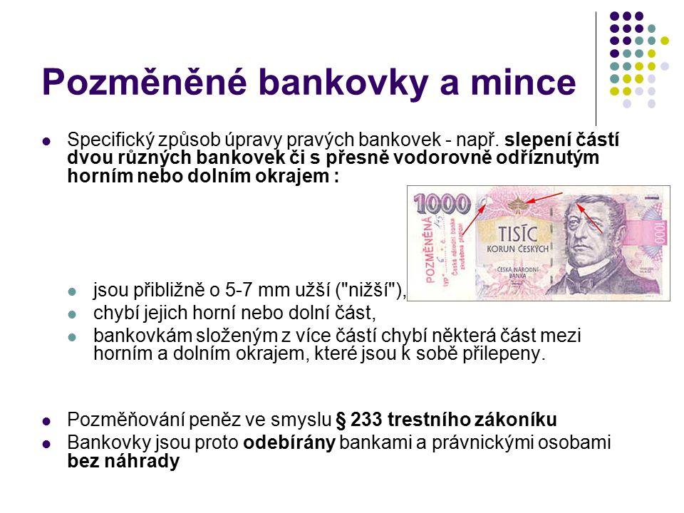 Pozměněné bankovky a mince