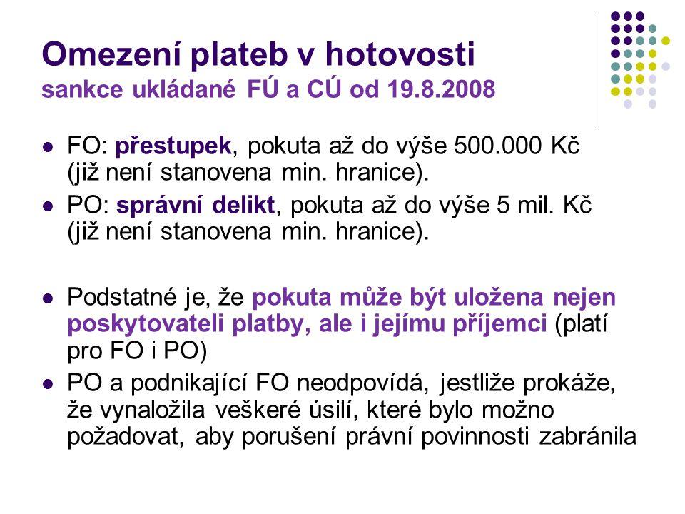 Omezení plateb v hotovosti sankce ukládané FÚ a CÚ od 19.8.2008