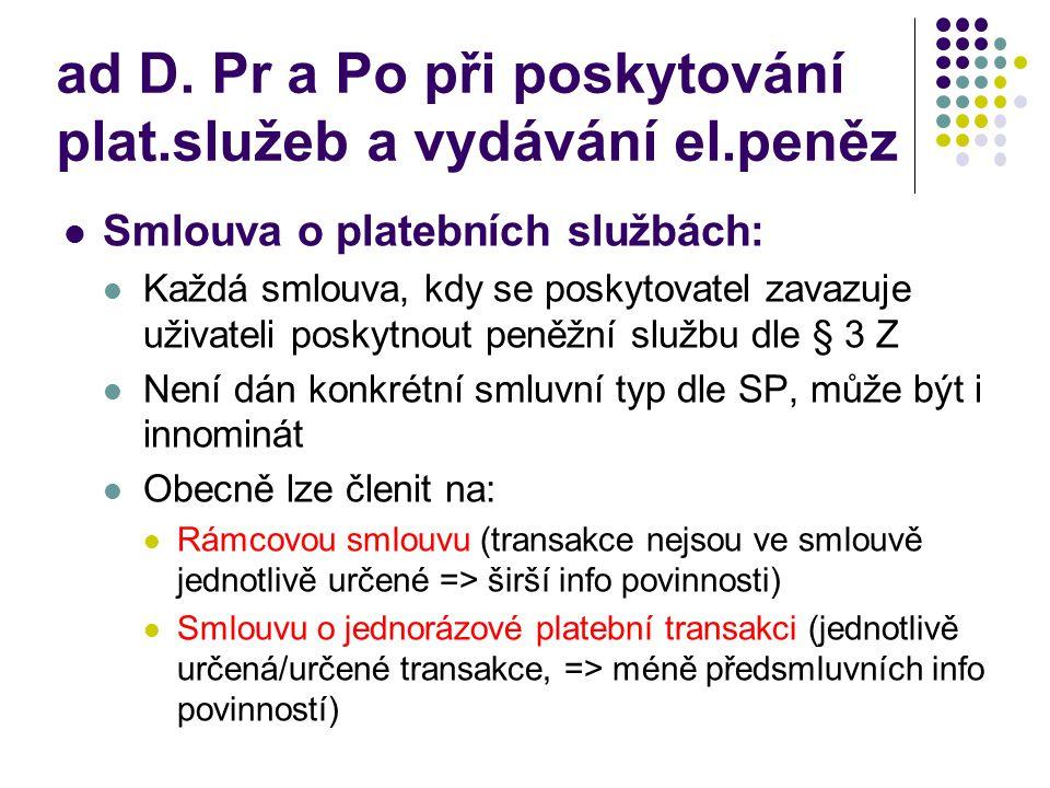ad D. Pr a Po při poskytování plat.služeb a vydávání el.peněz