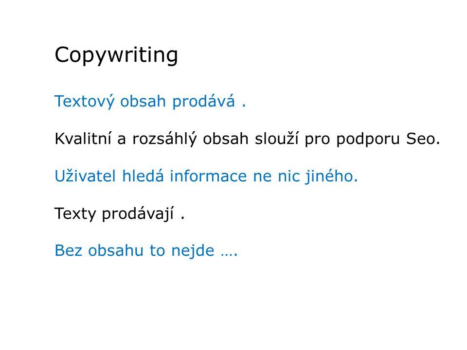 Copywriting Textový obsah prodává .