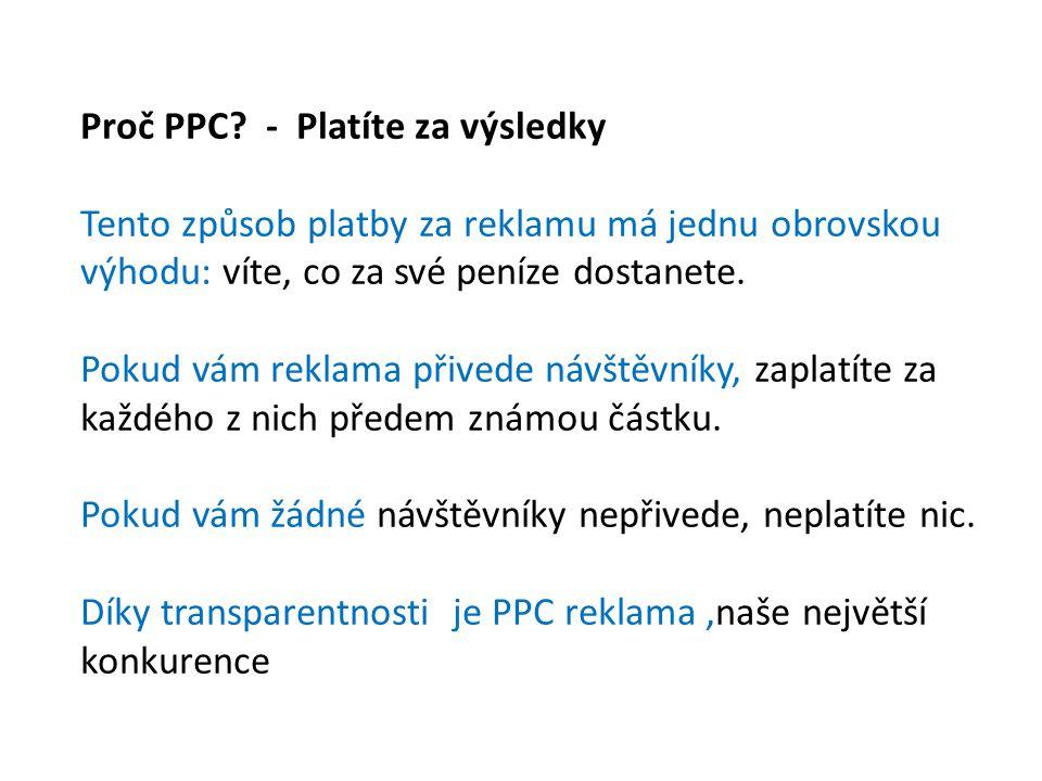 Proč PPC - Platíte za výsledky