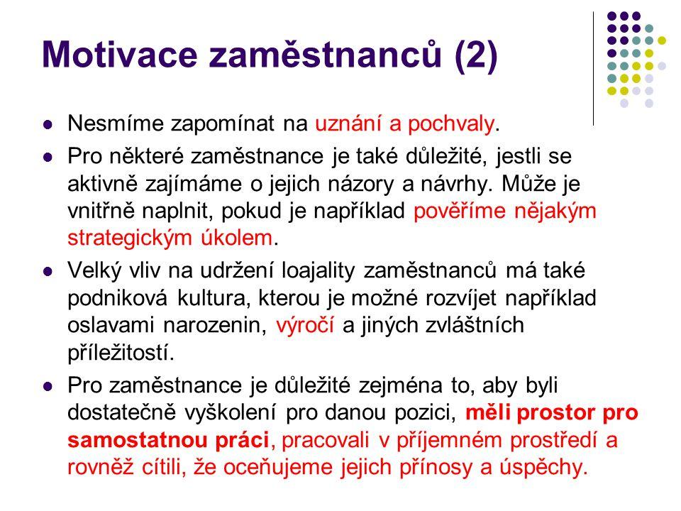 Motivace zaměstnanců (2)