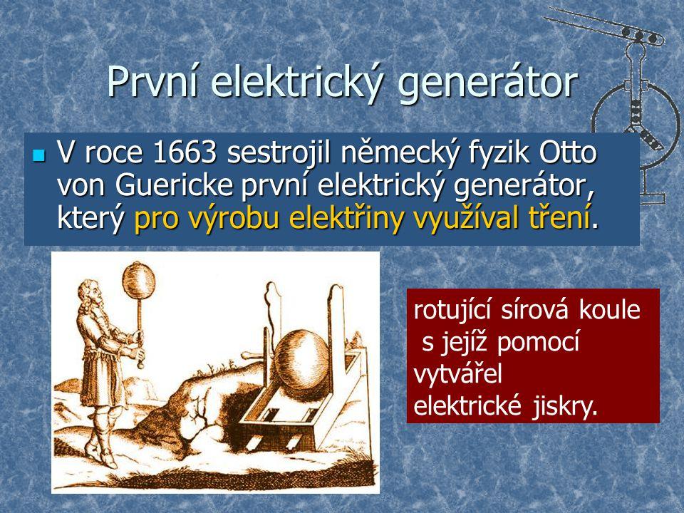 První elektrický generátor