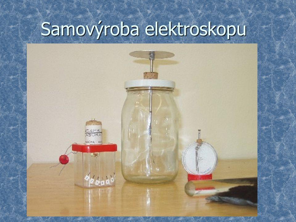 Samovýroba elektroskopu