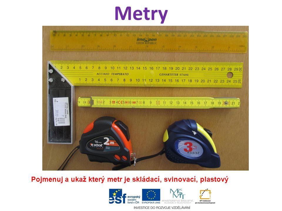 Metry Pojmenuj a ukaž který metr je skládací, svinovací, plastový