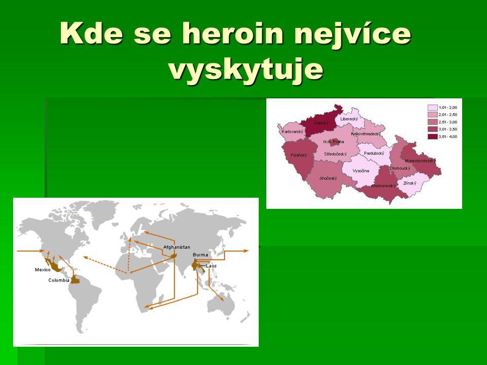 Kde se heroin nejvíce vyskytuje