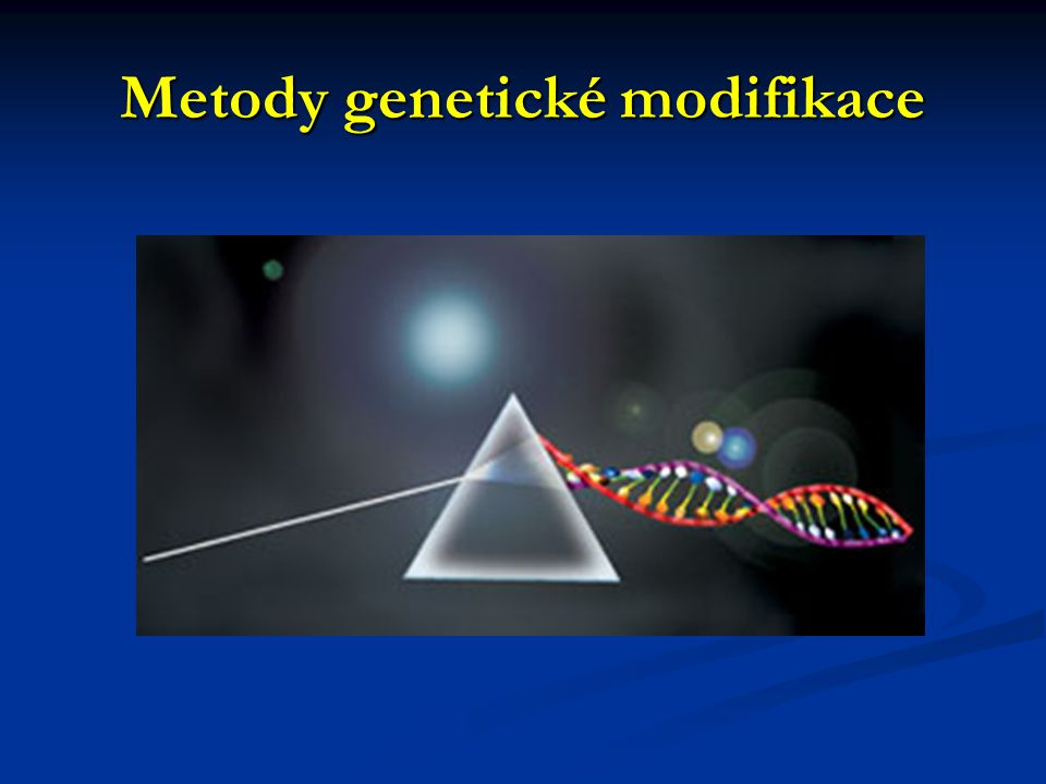 Metody genetické modifikace