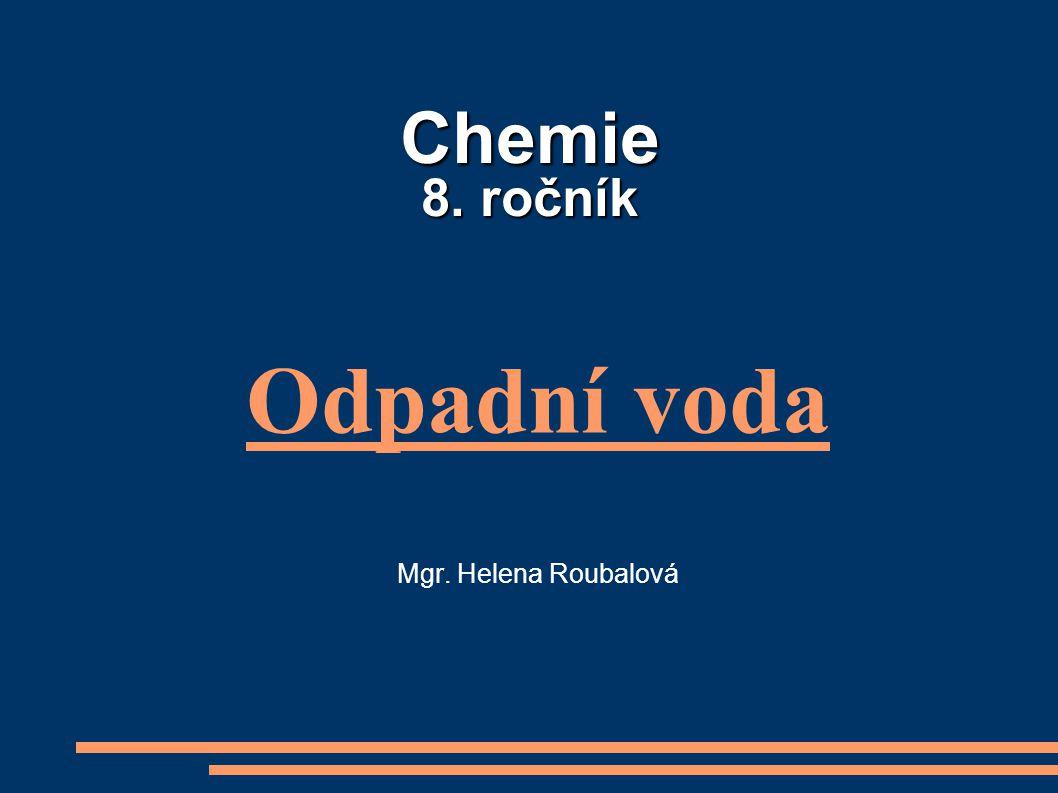 Odpadní voda Mgr. Helena Roubalová