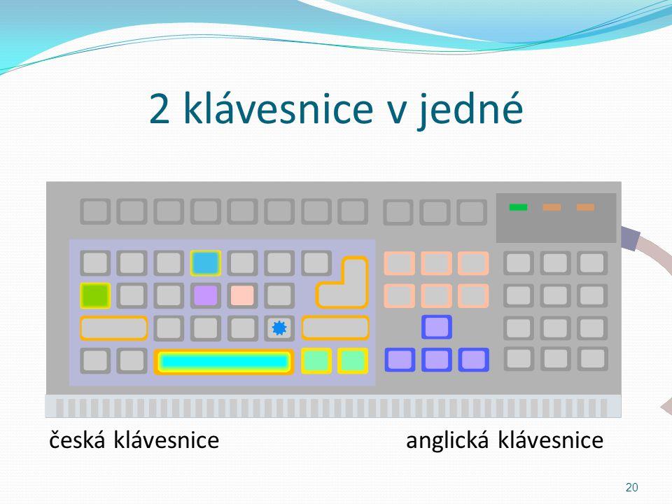 2 klávesnice v jedné česká klávesnice anglická klávesnice