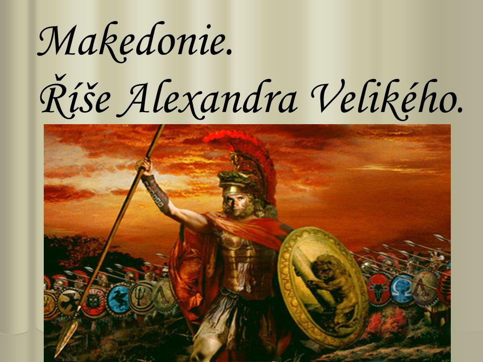 Říše Alexandra Velikého.