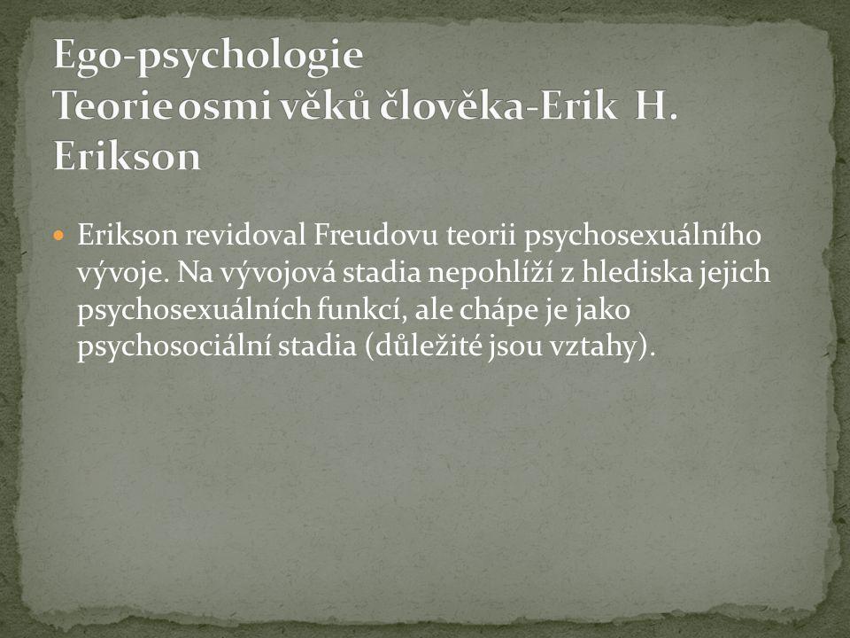 Ego-psychologie Teorie osmi věků člověka-Erik H. Erikson