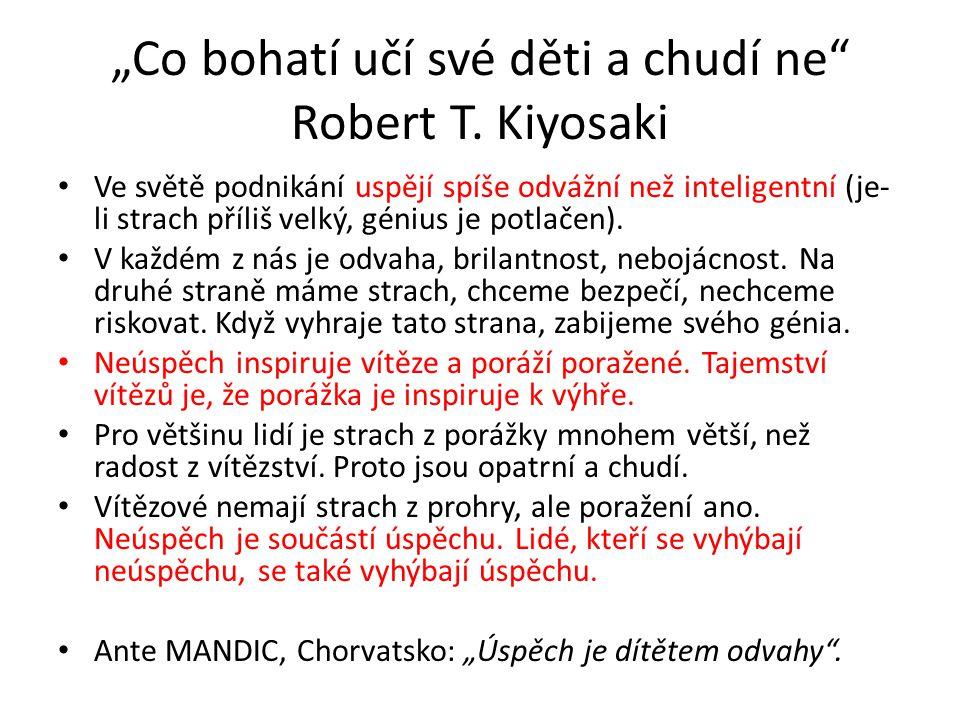"""""""Co bohatí učí své děti a chudí ne Robert T. Kiyosaki"""