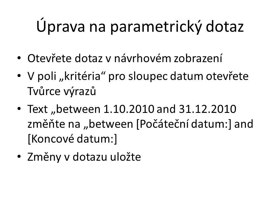 Úprava na parametrický dotaz