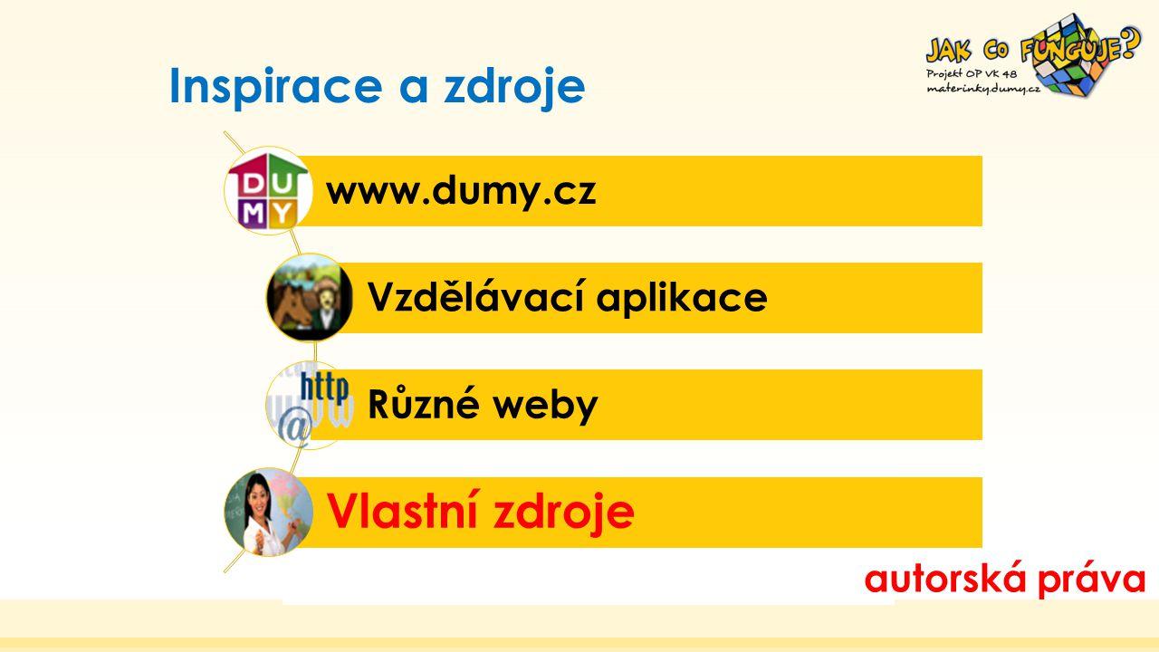Vlastní zdroje Inspirace a zdroje www.dumy.cz Vzdělávací aplikace